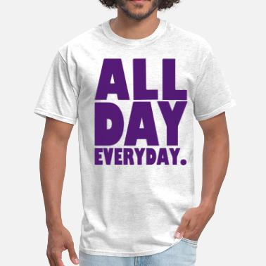 Breaking Records Taking Names ALL DAY EVERYDAY - Men's T-Shirt