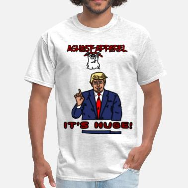 Aghast Trump by: Aghast-Apparel (Any Color) - Men's T-Shirt