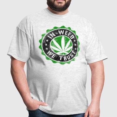 In Weed We Trust stamp - Men's T-Shirt