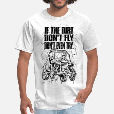 Atv Side By Side UTV Racer Dirt Fly - Men's T-Shirt
