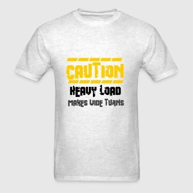 Heavy Load - Men's T-Shirt