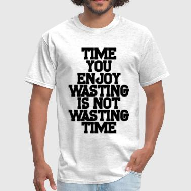 WASTING TIME - Men's T-Shirt
