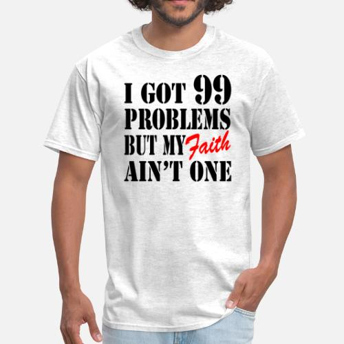 b6a5bdf43c12b4 ... 99 Problems But My Faith Ain t One. Do you want to edit the design