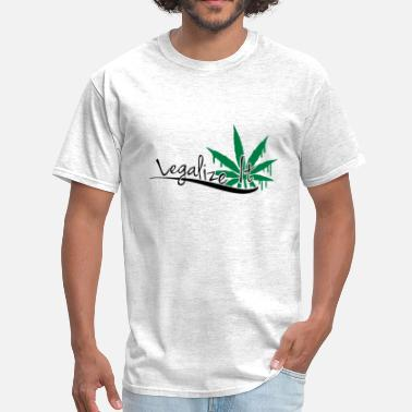 Legalize Weed Legalize It Weed - Men's T-Shirt