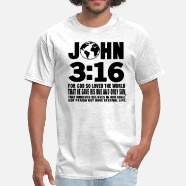 John 3 16 JOHN 3:16 FOR GOD SO LOVED THE WORLD - Men's T-Shirt