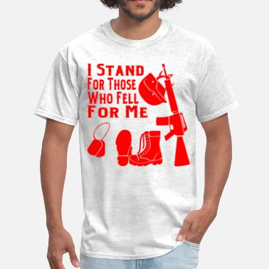 Merica Veteran I Stand For Those Who Fell For Me  ©WhiteTigerLLC. - Men's T-Shirt