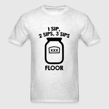 1 Sip, 2 Sips, 3 Sips Floor - Men's T-Shirt