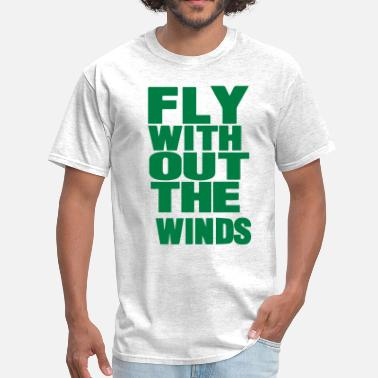 Wind Works FLY WITHOUT THE WINDS - Men's T-Shirt