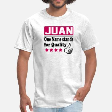 Juan Names juan - Men's T-Shirt