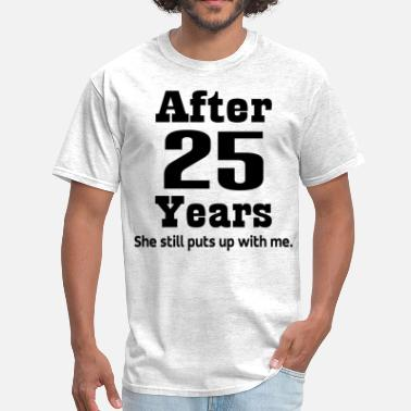 25th Wedding Anniversary 25th Anniversary quote - Men's T-Shirt
