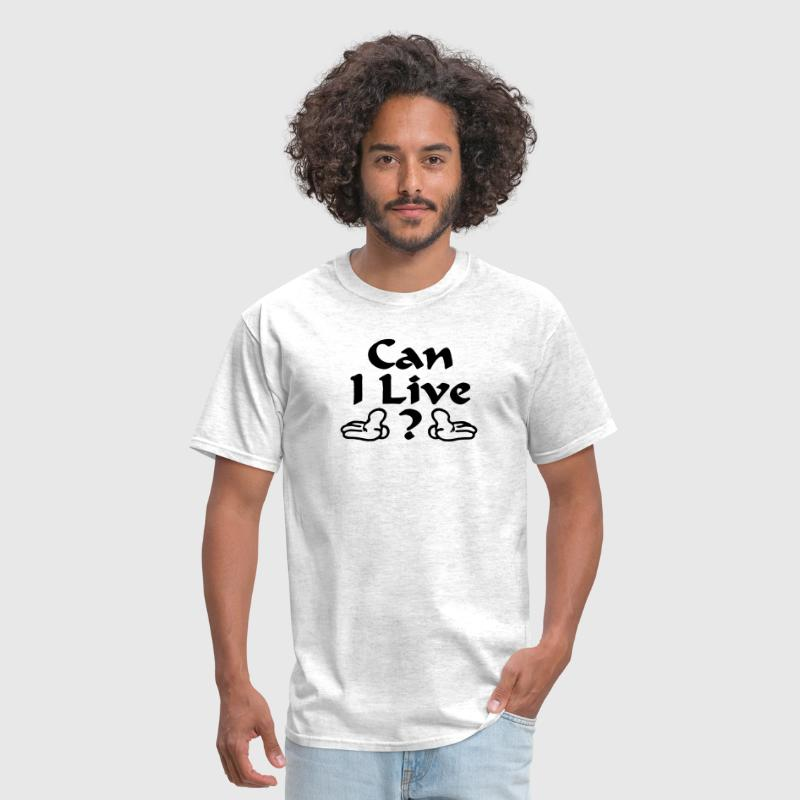 CAN I LIVE | BEYONCE - Men's T-Shirt