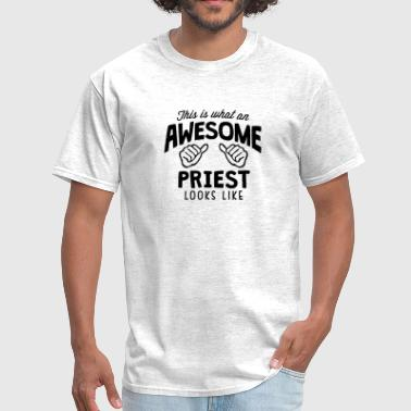 awesome priest looks like - Men's T-Shirt