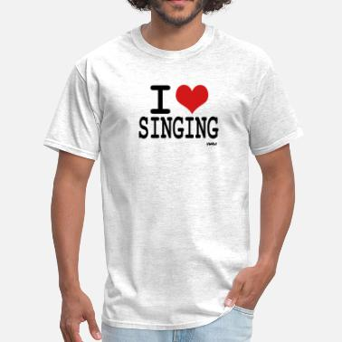 I Love To Sing i love singing - Men's T-Shirt
