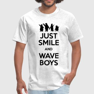 Just Smile And Wave Boys - Men's T-Shirt