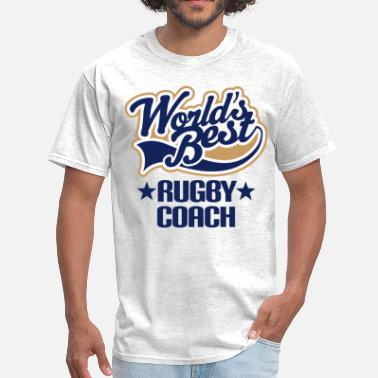 Best Coach In The World Rugby Coach (Worlds Best) - Men's T-Shirt