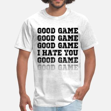 Baseball Sayings good_game_i_hate_you - Men's T-Shirt