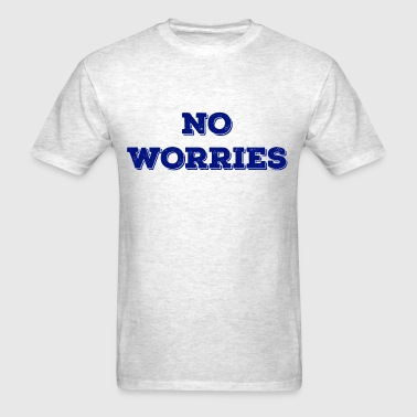 NO WORRIES NAVY - Men's T-Shirt