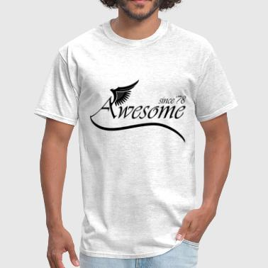 Awesome Since 1978 - Men's T-Shirt
