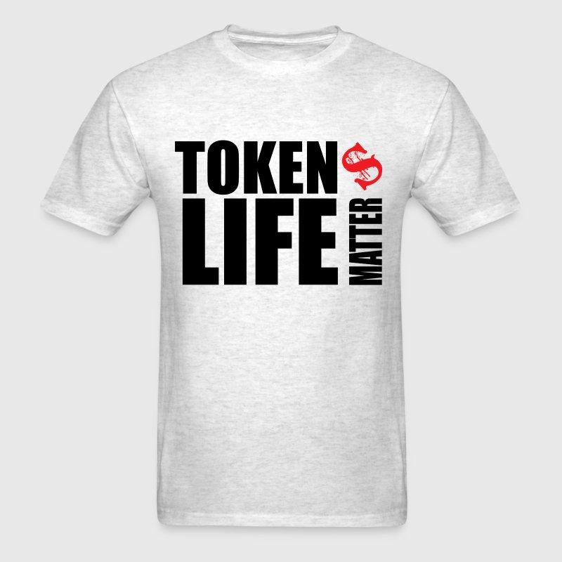 Token's Life Matters - Men's T-Shirt