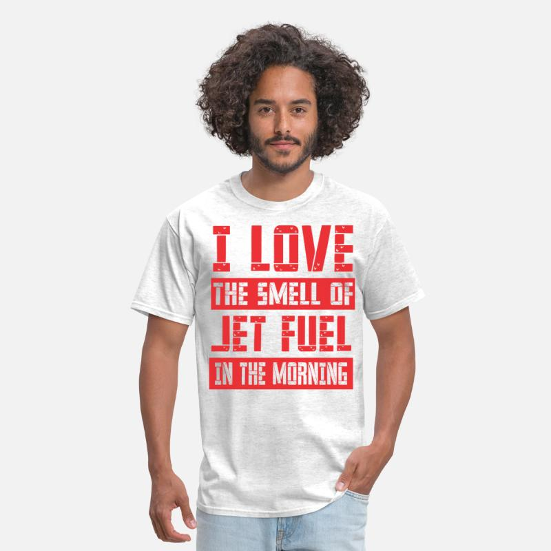 Fuel T-Shirts - I Love The Smell Of Jet Fuel In The Morning - Men's T-Shirt light heather grey