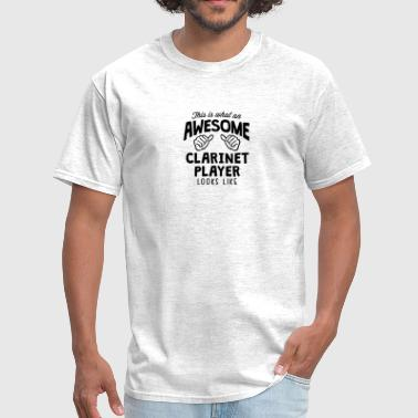 awesome clarinet player looks like - Men's T-Shirt