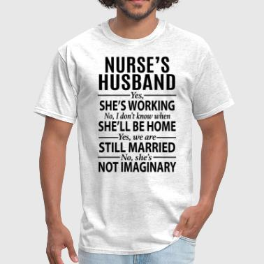 Nurses Husband Nurse Husband - Men's T-Shirt