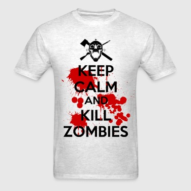 keep_calm_and_kill_zombies - Men's T-Shirt