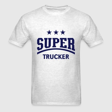 Super Trucker (Truck Driver / Truckman) - Men's T-Shirt