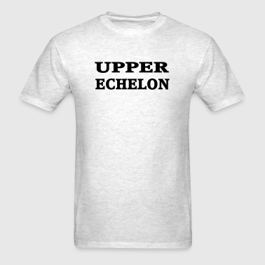 Upper Echelon - Men's T-Shirt