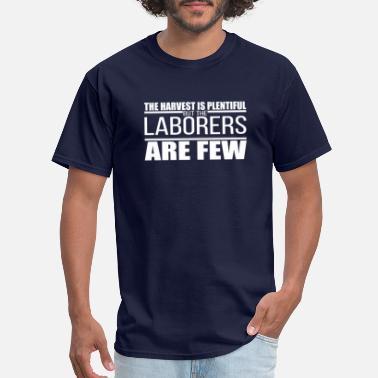 531ef474 FFA Farmer Laborers are Few FFA lovers Gift idea - Men's T