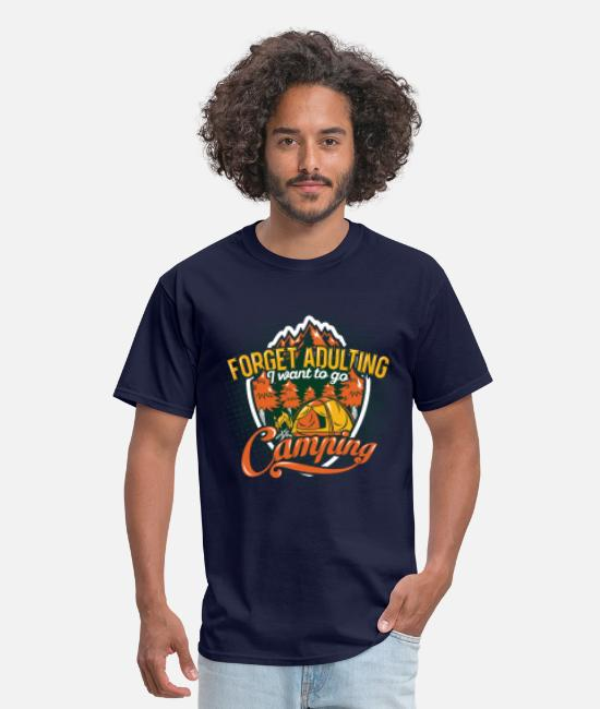Camper T-Shirts - forget Adulting i want go camping - Men's T-Shirt navy