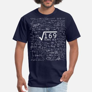 Square Square Root Of 169 Years Old - 13th Birthday Gift - Men's T-Shirt