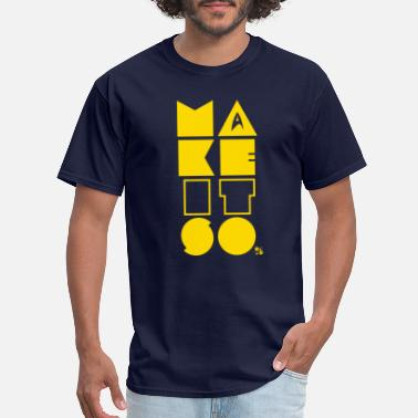 Make it so! [yellow] - Men's T-Shirt