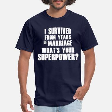 25th Wedding Anniversary MARRIAGE SURVIVOR - Men's T-Shirt