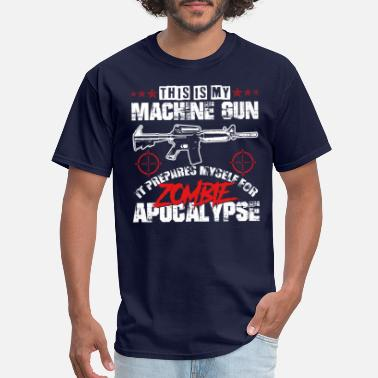 Machine Gun Zombie apocalypse machine gun - Men's T-Shirt