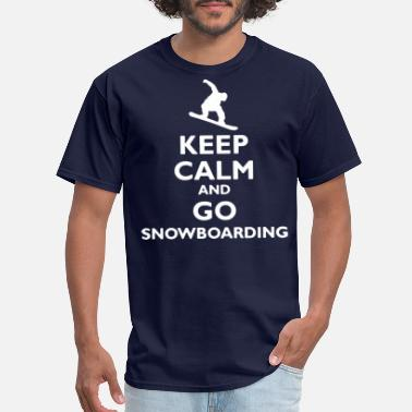 Fuck Snowboard Keep Calm and Go Snowboarding - Men's T-Shirt