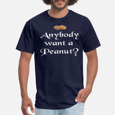 Peanut The Princess Bride - Anybody Want A Peanut? - Men's T-Shirt