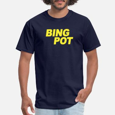 Slut Humor Bing Pot Brooklyn Nine Nine Brooklyn 99 Quotes Tee - Men's T-Shirt