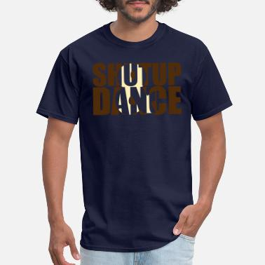 Rnb shut up and dance - Men's T-Shirt