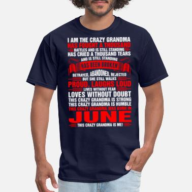 Laughing Of Loud This Crazy Grandma Was Born In June Tshirt - Men's T-Shirt