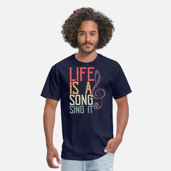 Song T-Shirts - Life Is A Song, Sing It - Men's T-Shirt navy