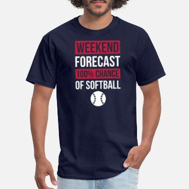 Softball Player Weekend Forecast Funny Softball T-Shirt Softball - Men's T-Shirt