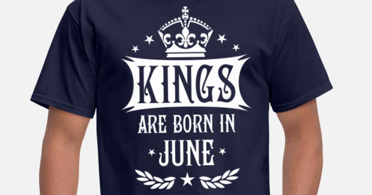 8ac9b8da 17 Kings are born in June King Happy Birthday Men's T-Shirt | Spreadshirt