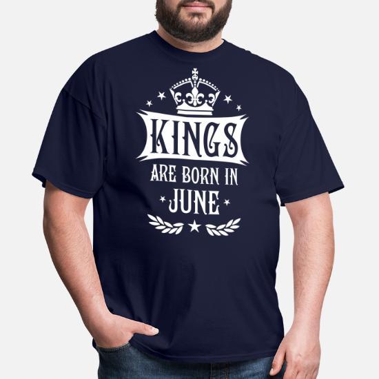 2707fbe13 Front. Back. Back. Design. Front. Front. Back. Design. Front. Front. Back.  Back. Born T-Shirts - 17 Kings are born in June King Happy Birthday - Men's