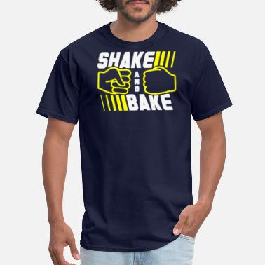 Shake Shake And Bake - Men's T-Shirt