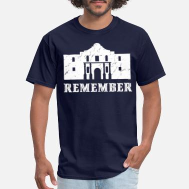 Alamo Remember the Alamo - Men's T-Shirt