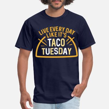 Taco Tuesday TACO TUESDAY - Men's T-Shirt