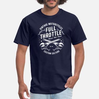 Motorcycle Vintage Motorcycle - Full Throttle - Men's T-Shirt