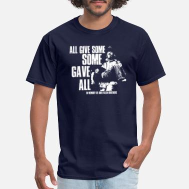 Gave All Give Some Some Gave All - Men's T-Shirt
