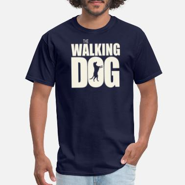 Dog-walking The Walking Dog - Men's T-Shirt
